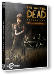 The Walking Dead: The Game. Season 2: Episode 1 - 4 (2013) PC | RePack �� R.G. ��������